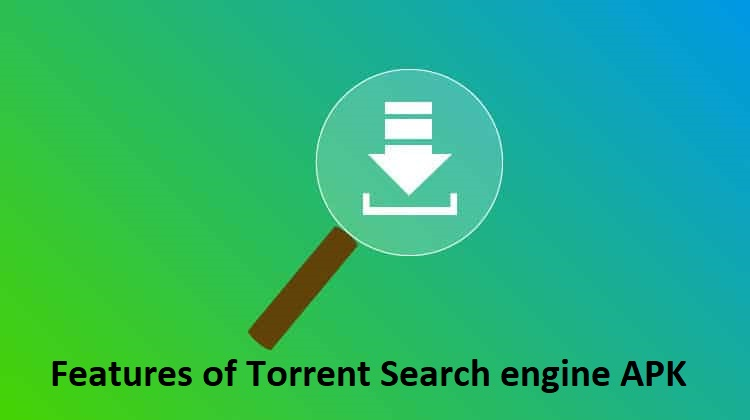 Features of Torrent Search engine APK