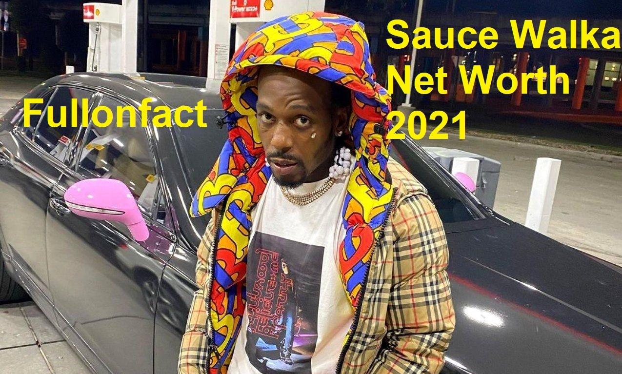 Sauce Walka net worth